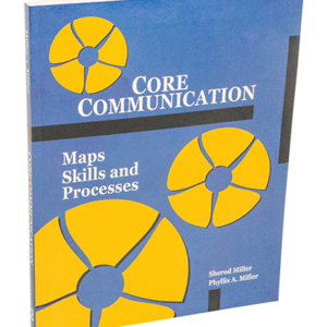 Core Communication Workbook Developing your Maps Skills and Preocesses